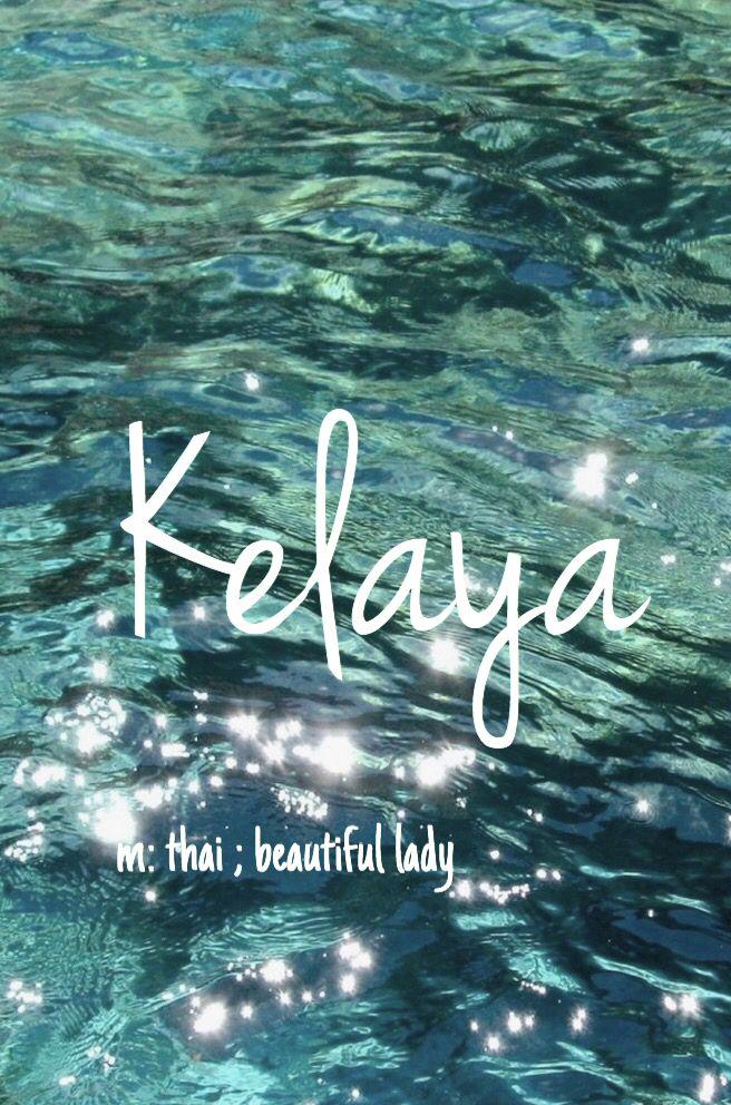 Kelaya - pretty baby girl name! Pronounced: Kah lay ahh