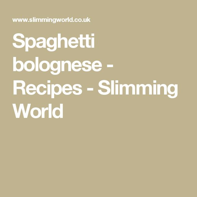 Spaghetti bolognese - Recipes - Slimming World