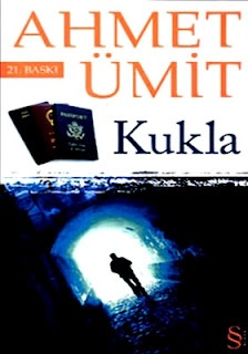 """Okur Testi  """"Kukla - Ahmet Ümit""""  (Everest Yayınları) http://beyazkitaplik.blogspot.com/2012/01/kukla-okur-testi.html"""