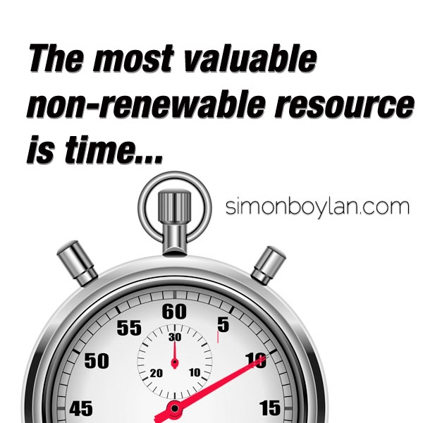The most valuable non-renewable resource is time...