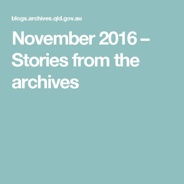 November 2016 – Stories from the archives