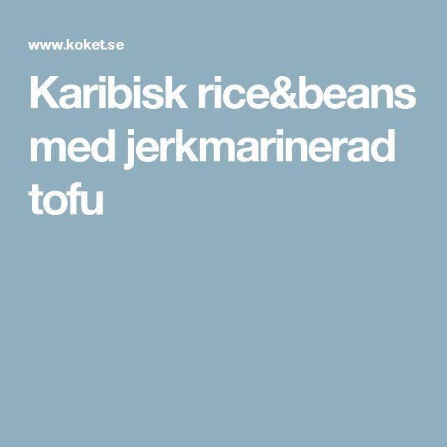 Karibisk rice&beans med jerkmarinerad tofu