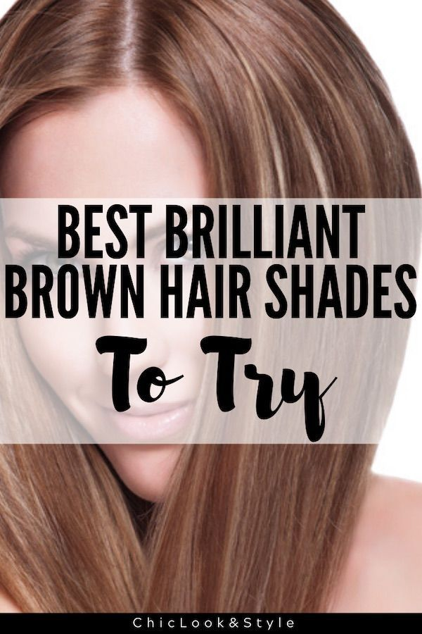Best Brilliant Brown Hair Shades To Try In 2020 Brown Hair Shades Brown Hair Most Common Hair Color