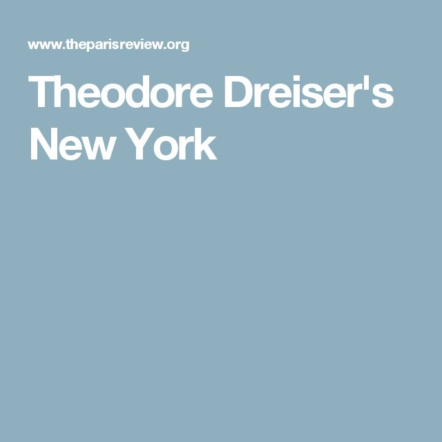 Theodore Dreiser's New York