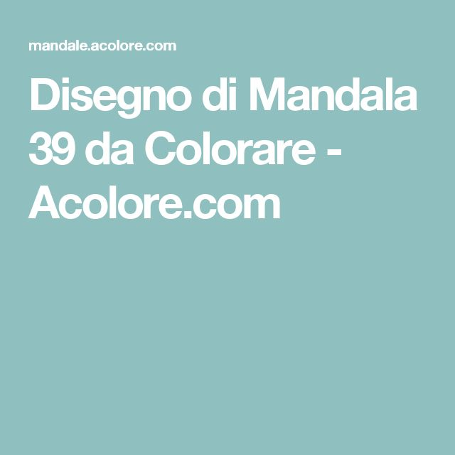 Disegno di Mandala 39 da Colorare - Acolore.com