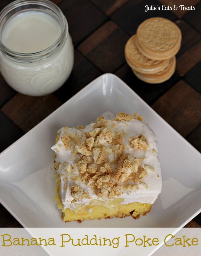 Banana Pudding Poke Cake with Golden Oreos