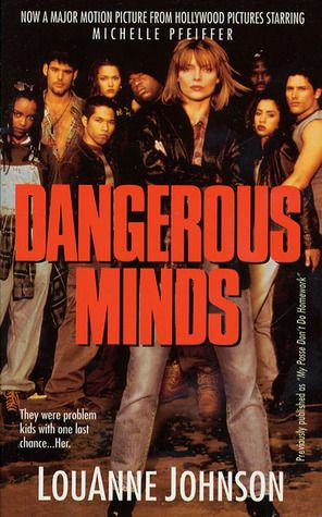 an analysis of the movie dangerous minds Dangerous minds louanne johnson, an ex-marine, who is hired as a high school teacher in a poor area of the city however her new job doesn't simple as it seems, which makes louanne have to use unconvential methods to gain the trust from the students.