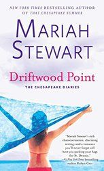 Summer's new must read!  Driftwood Point by author Mariah Stewart.  Pick it up now!