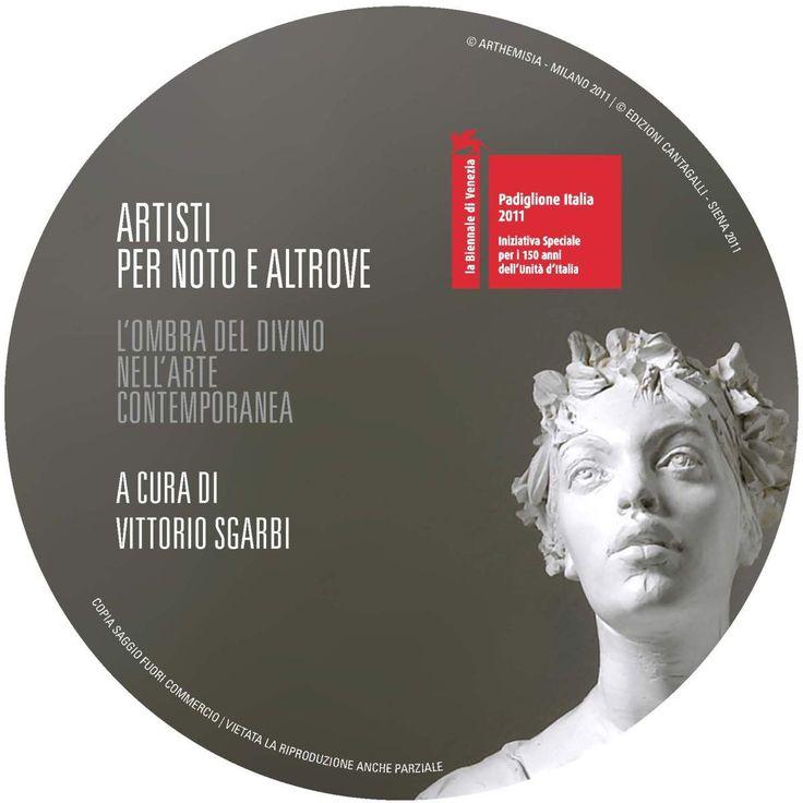 DVD design   ARTISTI PER NOTO E ALTROVE   L'OMBRA DEL DIVINO NELL'ARTE CONTEMPORANEA   A cura di  Vittorio Sgarbi   2011