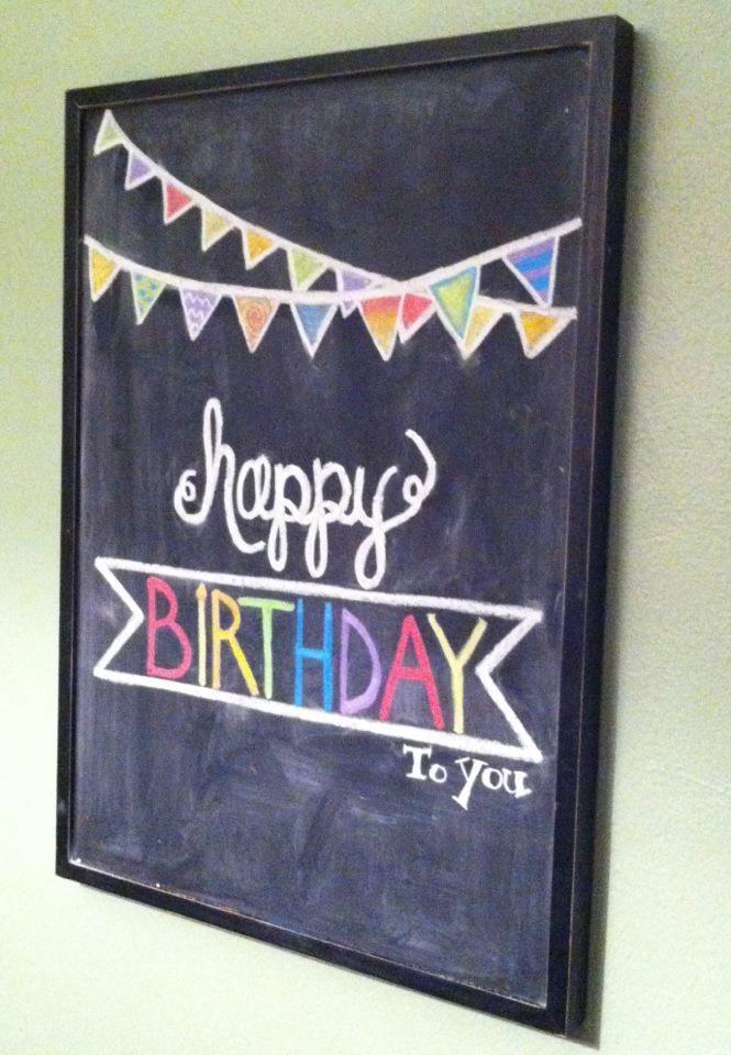 25 Best Ideas About Happy Birthday Chalkboard On