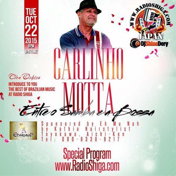 """Check out """"Special Program Carlinho Motta 2015 10 22"""" by RadioShiga on Mixcloud"""