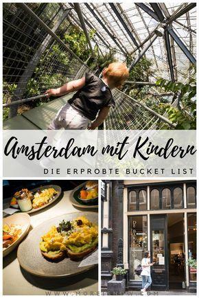 Alles was du über deinen City Trip nach Amsterdam mit Kindern als Mama wissen musst. Bereits für dich recherchiert auf //More is Now//! Lifestyle für Mamas von Heute!