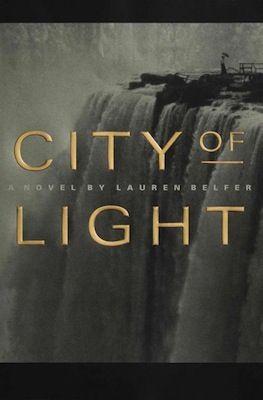 City of Light by Lauren Belfer (http://erinreads.com) (2013)