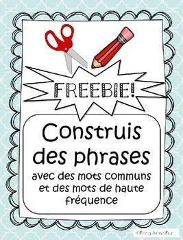 A+fantastic+freebie+for+your+primary+French+students+to+practice+reading+and+writing+common+words+and+sight+words.+This+freebie+is+a+preview+of+French+Sight+Words+Build+a+Sentence.This+is+a+set+of+4+worksheets+that+asks+students+to+cut+out+common/sight+words,+read+them,+work+out+a+sentence+and+paste+the+words+in+order.