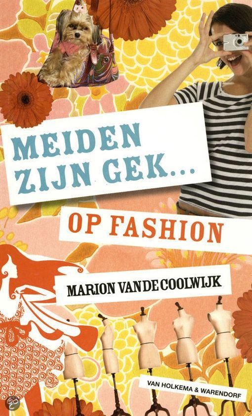 Marion van de Coolwijk - Meiden zijn gek...op fashion || Van Holkema  Warendorf 2012 || Modeontwerper Mauro heeft veel belangstelling voor Nikki's moeder. Dat vindt Nikki maar niks. Samen met haar vriendinnen probeert ze het contact tussen hen te voorkomen. || Op tiplijst kinderjury 2013 || www.bol.com/nl/p/meiden-zijn-gek-op-fashion/9200000002229679/