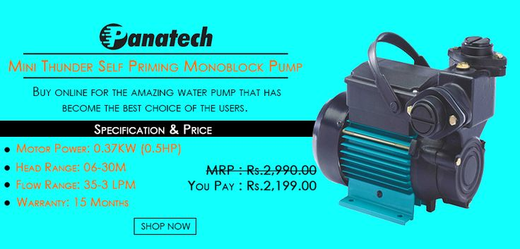 Buy online for the #MiniThunderPump that has become the best choice of the users. #DiscountPrice #PanatechPumps #MonoblockPumps goo.gl/OPIdjC