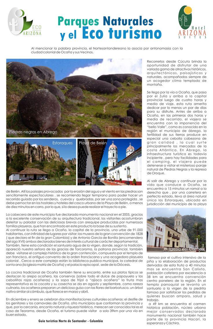 Parques Naturales y Eco turismo Recorrerlos desde Cúcuta brinda la oportunidad de disfrutar de una variada gama de atractivos históricos, arquitectónicos, paisajísticos y naturales, acompañados siempre de un acogedor clima templado de montaña. conoce mas en http://www.hotelarizonasuites.com/sed-ut-perspiciatis-unde…/ #parquesnaturalesyecoturismo #ecoturismo #parquesnaturales #naturaleza #Turismo #turismosostenible #cucuta #colombia