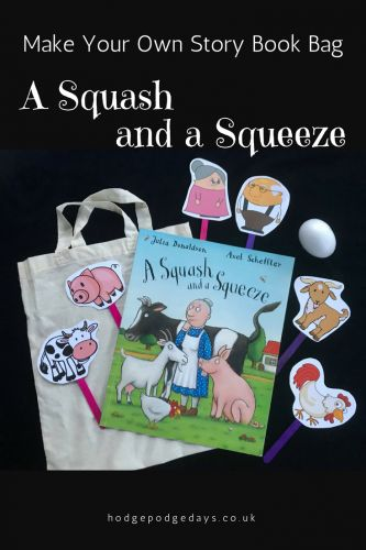 Make A Squash and a Squeeze Story Book Bag Encouraging a love of books and a love of reading in some children can be a harder job that you'd imagine. It can be really fun and useful to try to bring a story to life. You could use silly voices, or act out the story with puppets, or put together a story book bag. A story book bag is a great way to bring a story to life. I've done one with one of our favourite books – A Squash and a Squeeze by Julia Donaldson.