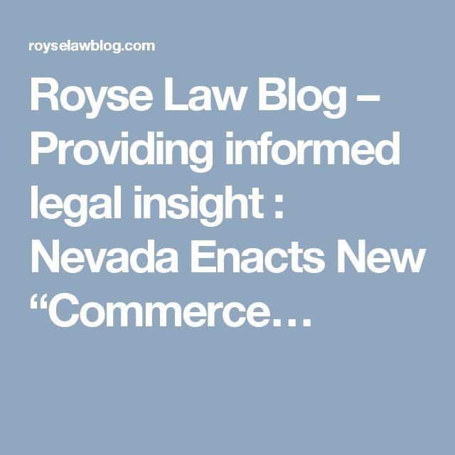 Royse Law Blog \u2013 Providing informed legal insight  Nevada Enacts