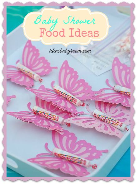 5 Adorable And Simple Baby Shower Menu Ideas. Love The Rocket Candy  Butterflyu0027s!