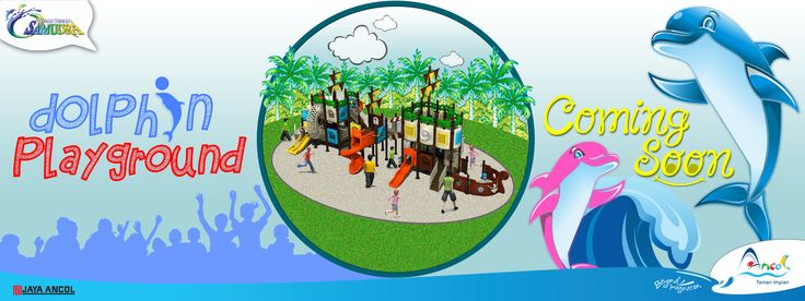 The Amazing Places for Fun. Dolphin Playground at Ocean Dream Samudra. Coming Soon. Be There Guys......!! ;)