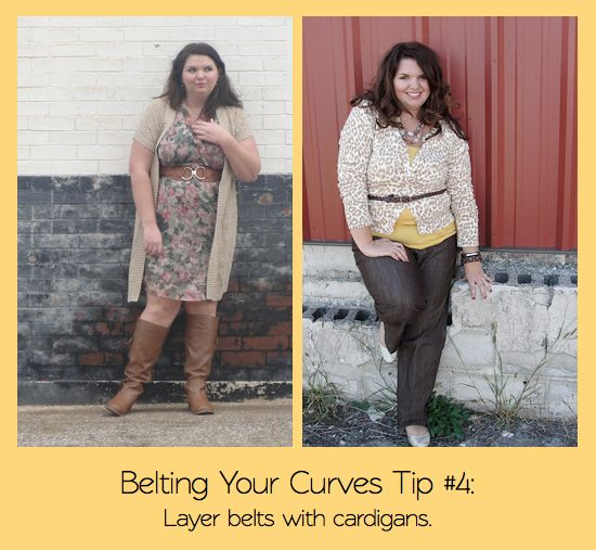 Belting Your Curves  Experiment With Different Widths, Experiment With Placement, Use a Contrasting Color, Layer Belts with Cardigans