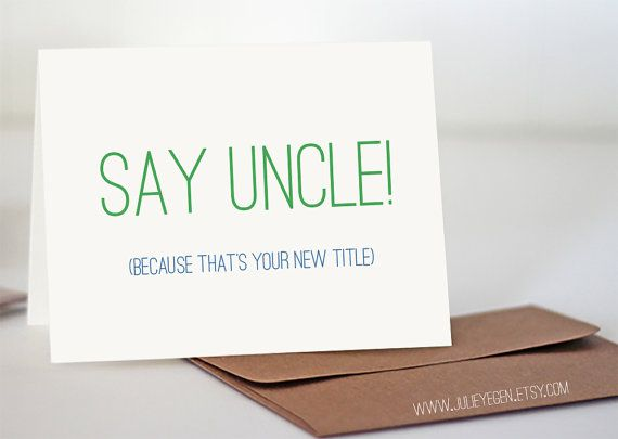 Pregnancy Announcement Card | Say Uncle! (Because That's Your New Title)