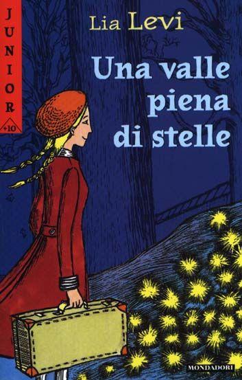 Lia Levi, Una valle piena di stelle