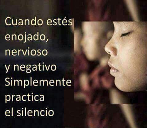 Buen consejo... práctica del silencio...