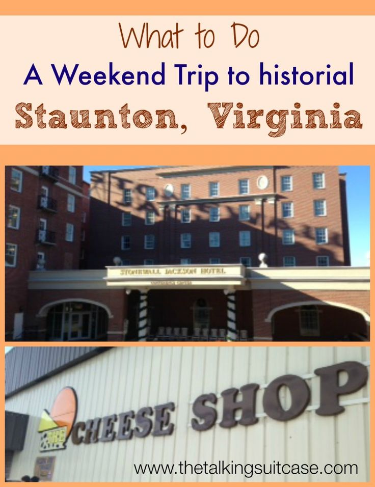 Get away and plan a weekend trip to Staunton, Virginia.  Visit a local winery, stay in a historic hotel and visit the Cheese shop.  It's the perfect relaxing weekend that's close to home.