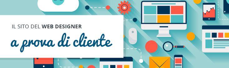 Il sito e il portfolio del Web Designer a prova di cliente  http://www.corsowebdesignerfreelance.it