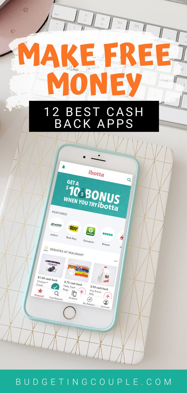 11 Best Cash Back Apps For Automatic Free Money Earn Free Money Personal Finance Printables Money Management Printables