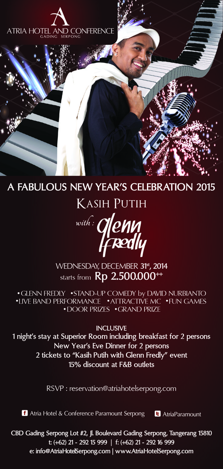 """A Fabulous New Year's Celebration 2015 KASIH PUTIH with Glenn Fredly  Wednesday, December 31st, 2014 starts from Rp 2.500.000++  *Glenn Fredly *Stand-up Comedy by David Nurbianto *Live Band Performance *Attractive MC *Fun Games *Door Prizes *Grand Prize  Inclusive : - 1 night's stay at Superior Room including breakfast for 2 persons - New Year's Eve Dinner for 2 persons - 2 vouchers to """"Kasih Putih with Glenn Fredly"""" event - 15% discount at F&B outlets  RSVP…"""