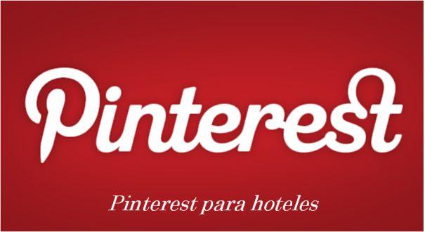 ¿Qué tableros no deberían faltar en el Pinterest de tu hotel?