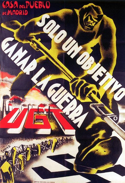 Just one goal - win the war (UGT) 1937 by kitchener.lord, via Flickr