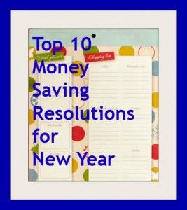 10 money saving resoultions for New Year 2012