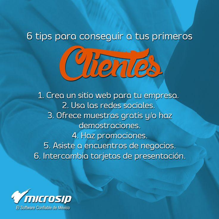 #TipsMicrosip 6 tips para conseguir a tus primeros clientes