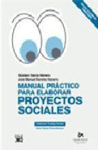 manual practico para elaborar proyectos sociales-gustavo garcia herrero-jose manuel ramirez navarro-9788432312571