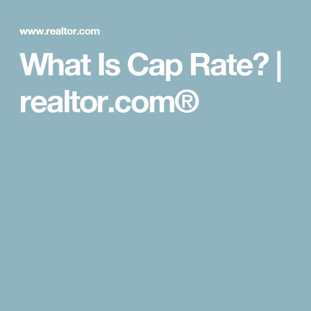 What Is Cap Rate? | realtor.com®