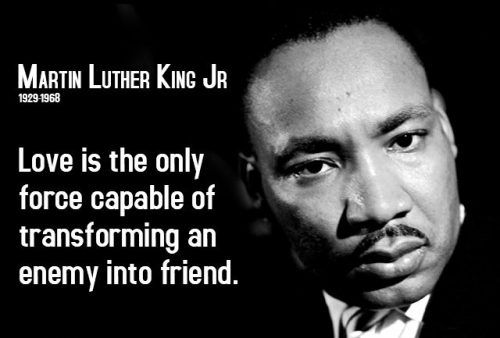 Martin Luther King Jr. Motivational Quote about turning an enemy into a friend
