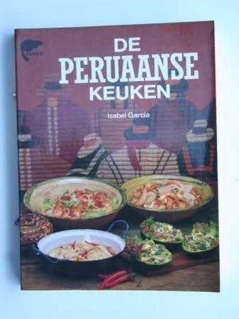 Título: De Peruaanse keuken / Autor: Garcia, Isabel /  / Ubicación: FCCTP – Gastronomía – Tercer piso / Código: G/PE/ 641.5 G25