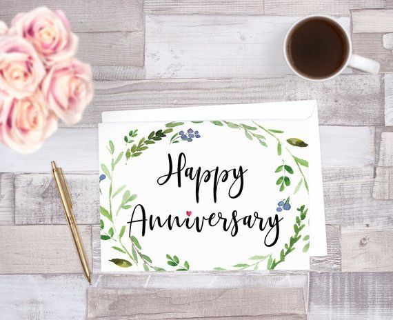 Happy Anniversary Printable Card Greenery Anniversary Card Instant Download I Love You Print Yourself Card Good For Husband Or Wife Anniversary Cards Handmade Printable Anniversary Cards Happy Anniversary Lettering