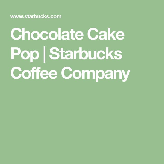 Chocolate Cake Pop | Starbucks Coffee Company