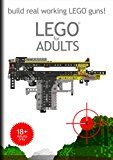Lego for Adults - build real working LEGO guns