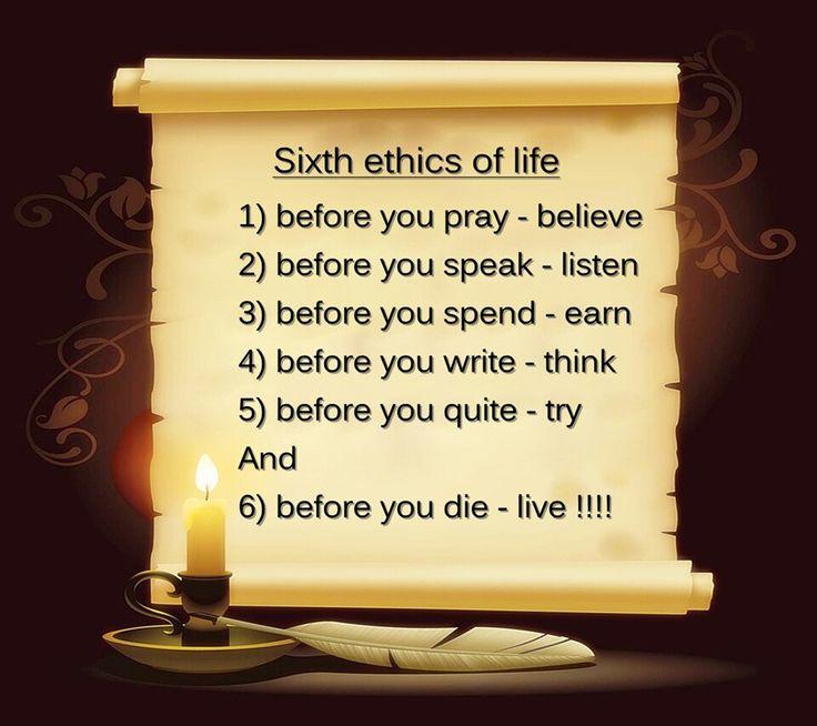 6 ethics of life