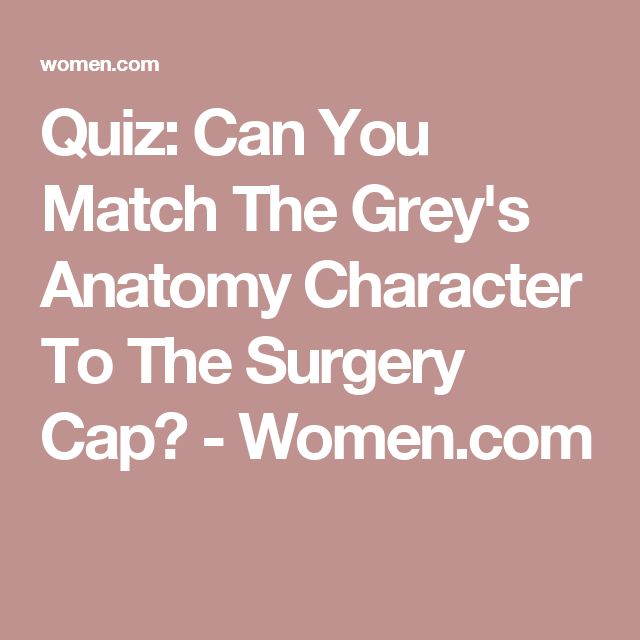 Quiz: Can You Match The Grey's Anatomy Character To The Surgery Cap? - Women.com