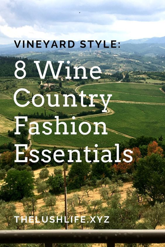 wine tasting outfit, wine country style, vineyard fashion, what to pack for wine vacation, napa valley style, wine tour outfits