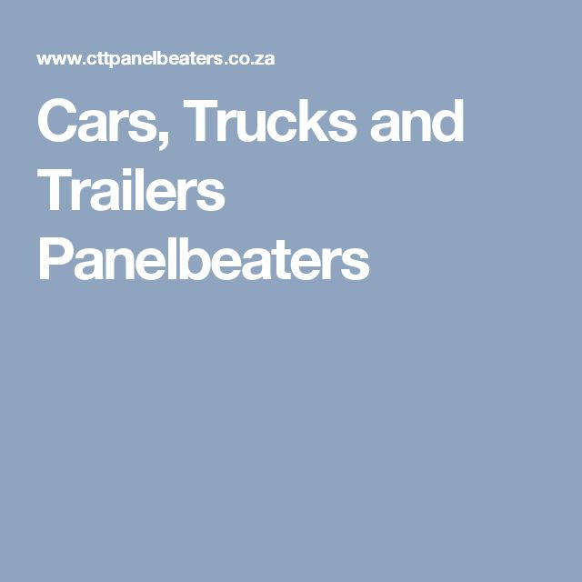 Cars, Trucks and Trailers Panelbeaters