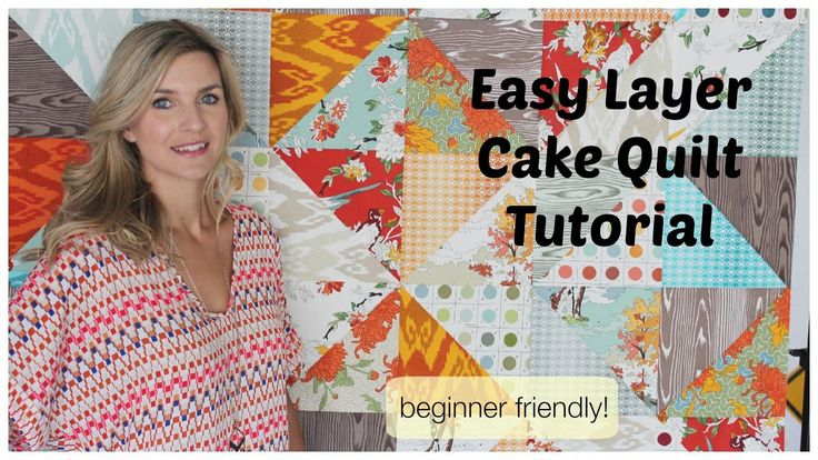 Easy Quilt Top With A Layer Cake Tutorial Sewing