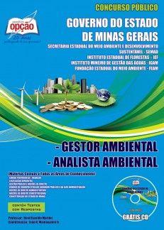 Apostila Concurso Sistema Estadual de Meio Ambiente do Governo do Estado de Minas Gerais - SISEMA / 2013: - Cargos: Gestor e Analista Ambiental